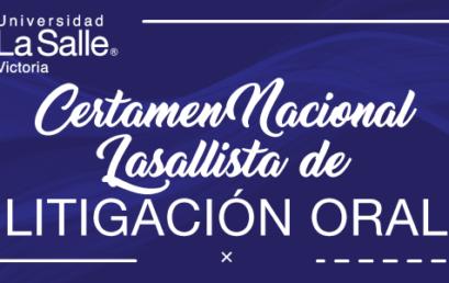 Certamen Nacional LaSallista de Litigación Oral